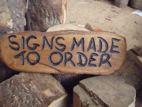 Signs made to Order  - carved by my wife Michele.